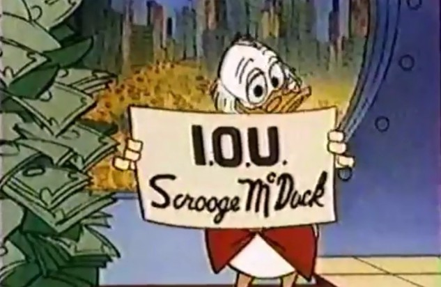 What would Scrooge McDuck say about today's money system?